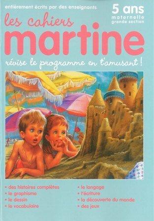 Les Cahiers de Martine Grande Section Maternelle