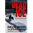 Dead Ice: A Dane and Bones Origins Story (The Dane And Bones Origins Series Book 4)