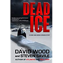 Dead Ice: A Dane and Bones Origins Story (The Dane And Bones Origins Series Book 4) (English Edition)