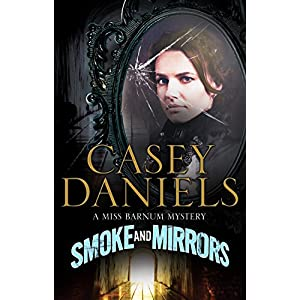 Smoke and Mirrors (A Miss Barnum Mystery)