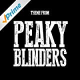 "Peaky Blinders Theme (From ""Peaky Blinders"") (Instrumental)"
