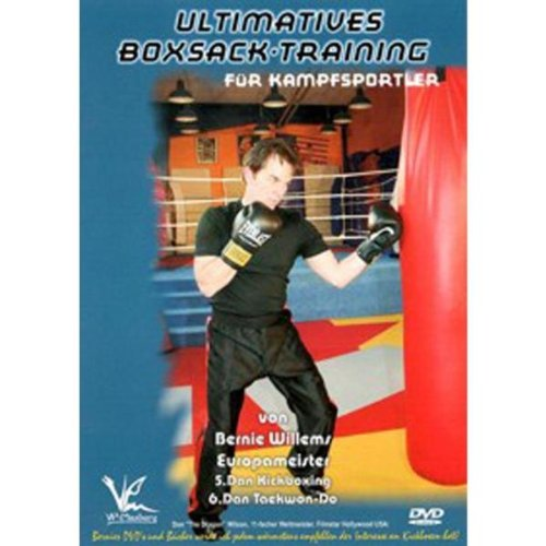 Bernie Willems - Ultimatives Boxsack-Training für Kampfsportler