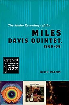 The Studio Recordings of the Miles Davis Quintet, 1965-68 par [Waters, Keith]
