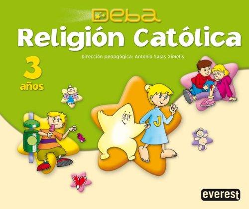 Religión Católica 3 años. Proyecto Deba - 9788424188818