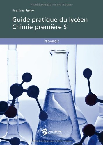 Guide pratique du lycéen - Chimie Première S