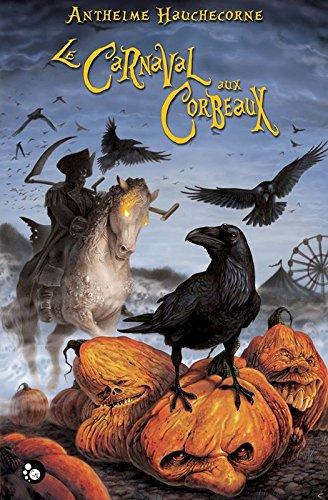 Le carnaval aux corbeaux (Graphicat) par Anthelme Hauchecorne