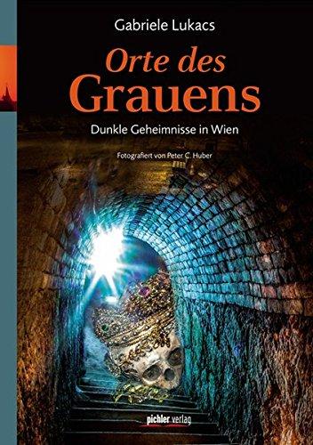 Orte des Grauens: Dunkle Geheimnisse in Wien