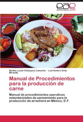Manual de Procedimientos Para La Produccion de Carne por Bertha Lucila Vel Zquez Camacho