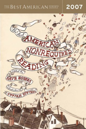 The Best American Nonrequired Reading 2007 by Mariner Books (2007-10-10)