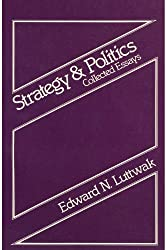Strategy and Politics by Edward N. Luttwak (1980-01-01)