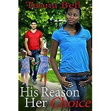 His Reason, Her Choice