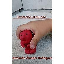 Invitación al mundo (Poemas con relato nº 0)