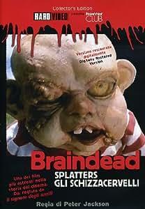 Braindead - splatters - gli schizzacervelli