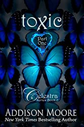 Toxic Part One (Celestra Series Book Book 7)