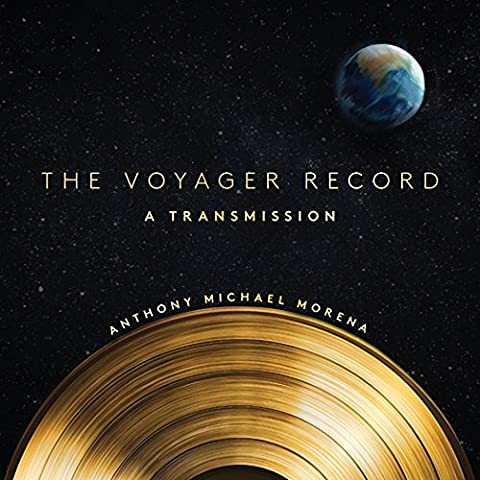 The Voyager Record: A Transmission (English Edition)