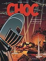 Choc - Tome 3 - Les Fantômes de Knightgrave (troisième partie) de Colman