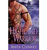 AWAKEN THE HIGHLAND WARRIOR [Awaken the Highland Warrior ] BY Clenney, Anita(Author)Mass Market Paperbound 01-May-2011