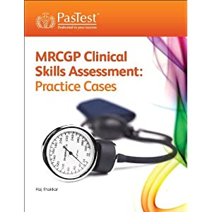 MRCGP Clinical Skills Assessment: Practice Cases, Third Edition