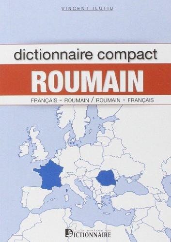 Dictionnaire compact roumain 3ème édition français-roumain / roumain-français de Vincent Ilutiu (15 avril 2014) Broché