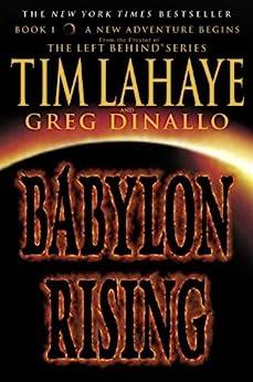 Babylon Rising di [LaHaye, Tim, Dinallo, Greg]