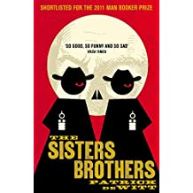 The Sisters Brothers by Patrick deWitt (5-Jan-2012) Paperback