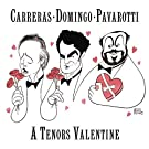 A Tenors Valentine by Luciano Pavarotti