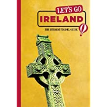 Let's Go Ireland: The Student Travel Guide
