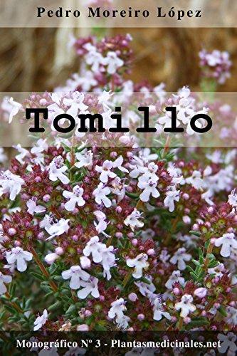Tomillo (Monográficos nº 3) por Pedro Moreiro López