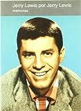 Jerry Lewis Por Jerry Lewis (memorias)