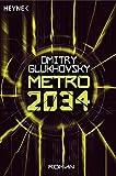 Metro 2034. Roman (Metro-Romane, Band 2)