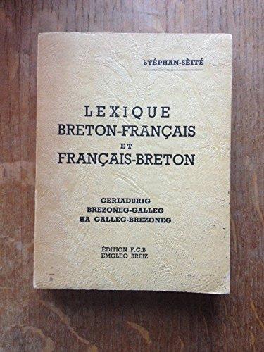 Lexique breton-français et français-breton par STEPHAN Laurent SEITE Visant