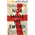 Nor Shall My Sword: The Reinvention of England