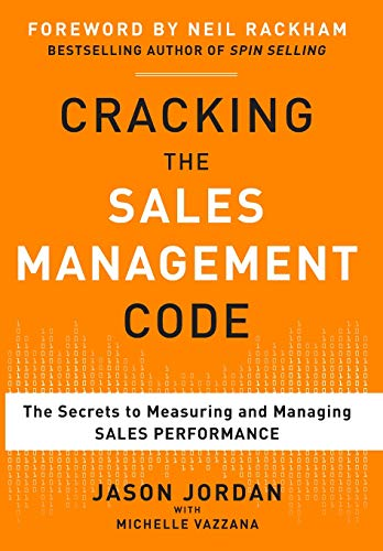 Cracking the Sales Management Code: The Secrets to