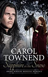 Sapphire in the Snow: Award-Winning Medieval Romance by Carol Townend (2014-09-30)