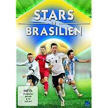 Stars in Brasilien zur Fußballweltmeisterschaft 2014