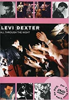Levi Dexter: All Through the Night