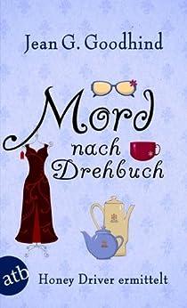 mord-nach-drehbuch-kriminalroman-honey-driver-ermittelt-4