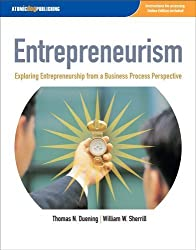 Entrepreneurism: Exploring Entrepreneurship from a Business Process Perspective by Thomas N. Duening (2005-09-01)