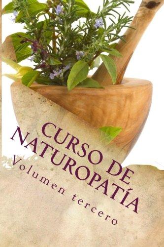 Portada del libro 3: Curso de NATUROPATÍA: Volumen tercero: Volume 9 (Cursos formativos)