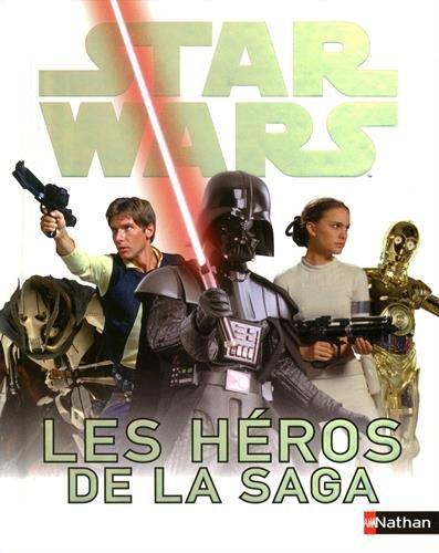 Star Wars : Les héros de la saga par Simon Beecroft