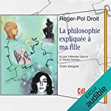 La philosophie expliquée à ma fille - CdLEDITIONS - 20/11/2015