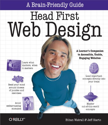 Head First Web Design: A Learner's Companion to Accessible, Usable, Engaging Websites (English Edition)