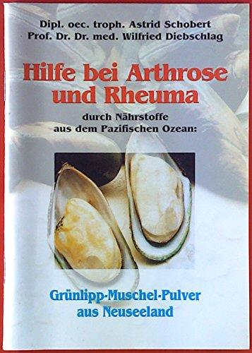 Hilfe bei Arthorose und Rheuma durch Nährstoffe aus dem Pazifischen Ozean: Grünlipp-Muschel-Pulver aus Neuseeland