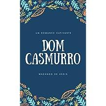 Dom Casmurro: Um romance cativante (Portuguese Edition)