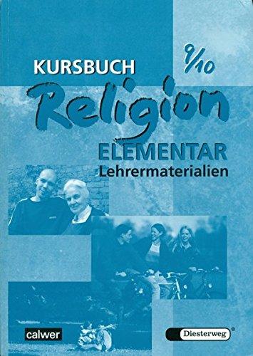 Kursbuch Religion Elementar 9/10: Lehrermaterialien