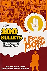 100 Bullets vol. 4 : A Foregone Tomorrow