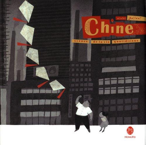 Chine : scènes de la vie quotidienne