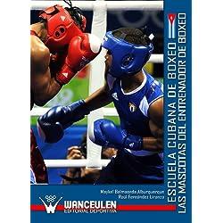 Escuela Cubana De Boxeo. Las Mascotas Del Entrenador De Boxeo