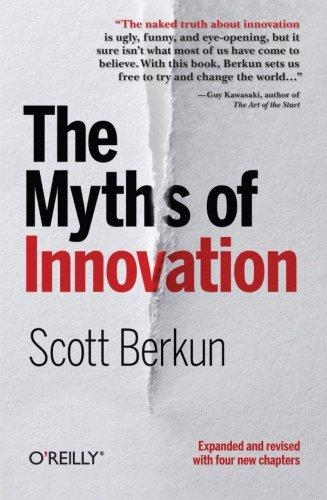 The Myths of Innovation por Scott Berkun
