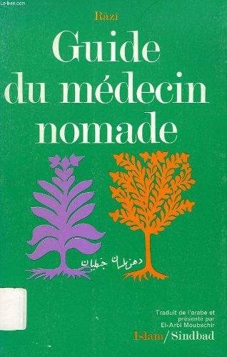 Guide du médecin nomade : Aphorismes (La Bibliothèque de l'Islam)